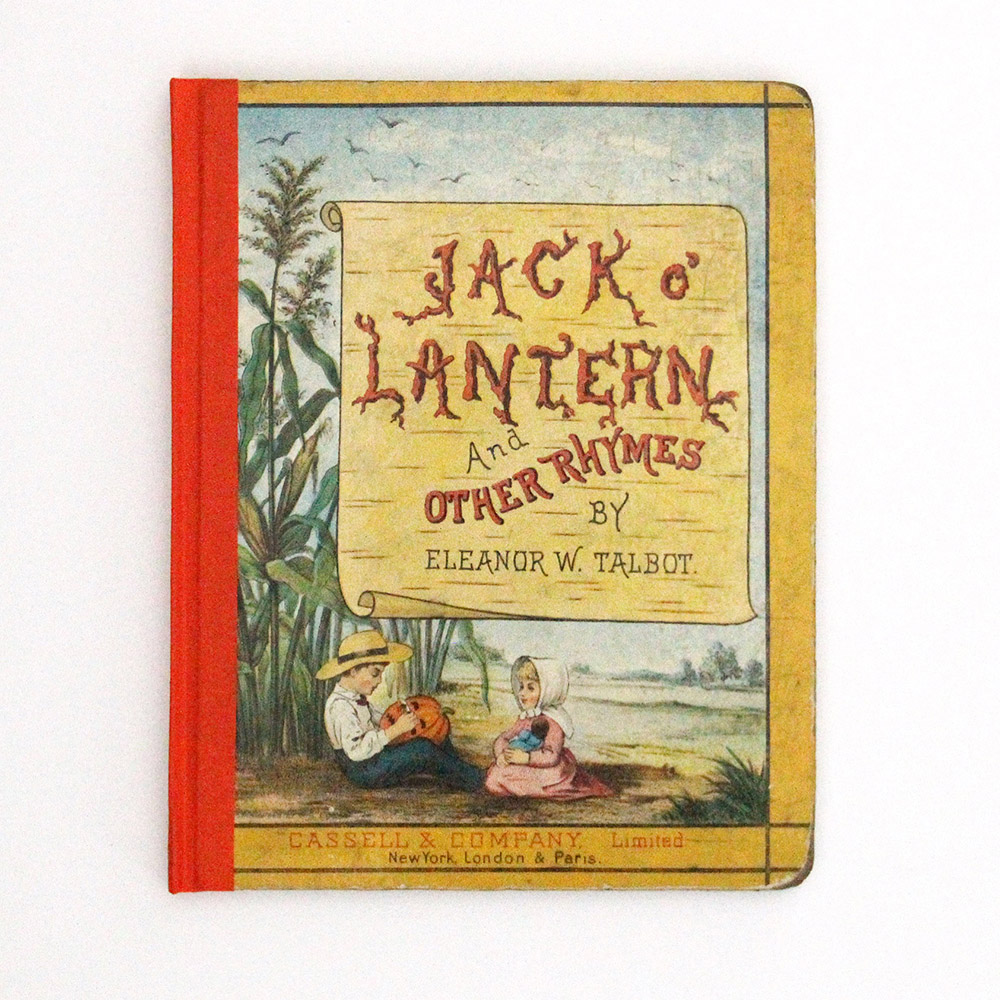 Need a kids book repaired? Jack O' Lantern and Other Rhymes by Eleanor W. Talbot repaired by Just Terrific